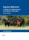 Equine Behavior - E-Book : A Guide for Veterinarians and Equine Scientists - eBook