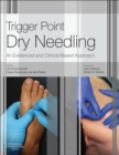 Trigger Point Dry Needling E-Book : An Evidence and Clinical-Based Approach - eBook
