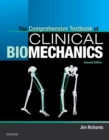 The Comprehensive Textbook of Clinical Biomechanics [no access to course] : [formerly Biomechanics in Clinic and Research] - Book