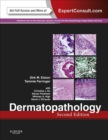 Dermatopathology E-Book : Expert Consult - Online and Print - eBook