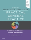 Practical General Practice : Guidelines for Effective Clinical Management - Book