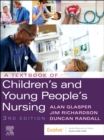 A Textbook of Children's and Young People's Nursing - Book