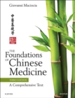 The Foundations of Chinese Medicine E-Book : A Comprehensive Text - eBook