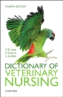 Dictionary of Veterinary Nursing - Book