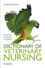 Dictionary of Veterinary Nursing - E-Book - eBook