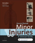 Minor Injuries E-Book : A Clinical Guide - eBook