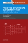 SJT: Pass the Situational Judgement Test E-Book : A Guide for Medical Students - eBook