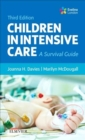 Children in Intensive Care : A Survival Guide - Book