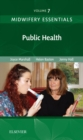 Midwifery Essentials: Public Health - E-Book : Volume 7 - eBook