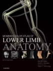 McMinn's Color Atlas of Lower Limb Anatomy E-Book - eBook