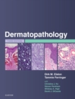 Dermatopathology E-Book - eBook