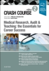 Crash Course Medical Research, Audit and Teaching: the Essentials for Career Success - Book