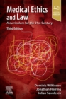 Medical Ethics and Law : A curriculum for the 21st Century - Book