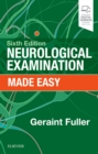Neurological Examination Made Easy - Book