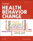 Health Behavior Change : A Guide for Practitioners - Book