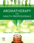 Aromatherapy for Health Professionals Revised Reprint E-Book - eBook