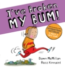 I've Broken My Bum (PB) - Book