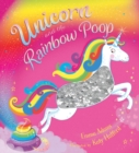 Unicorn and the Rainbow Poop (sequin edition) - Book
