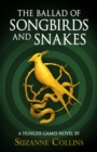 Hunger Games Trilogy : The Ballad of Songbirds and Snakes - eBook