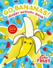 Go Bananas! Sticker Activity Book - Book