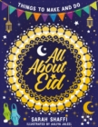 All About Eid: Things to Make and Do - Book