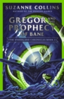 Gregor and the Prophecy of Bane - Book