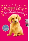 Puppy Love: My Adorable Journal - Book
