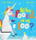 Who Pooed in my Loo? (PB) - Book