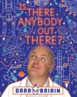 Is There Anybody Out There? - Book