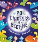 Twenty Dinosaurs at Bedtime (PB) - Book