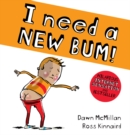 I Need a New Bum (board book) - Book