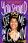 You Should See Me in a Crown - Book