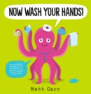 Now Wash Your Hands! - Book