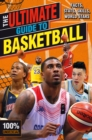 The Ultimate Guide to Basketball (100% Unofficial) - Book
