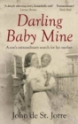 Darling Baby Mine : A Son's Extraordinary Search for His Mother - Book