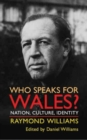 Who Speaks for Wales? : Nation, Culture, Identity - Book