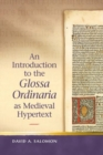 An Introduction to the 'Glossa Ordinaria' as Medieval Hypertext - Book