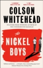 The Nickel Boys : Winner of the Pulitzer Prize for Fiction 2020 - eBook