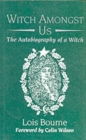 Witch Amongst Us : The Autobiography of a Witch - Book