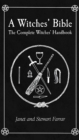 A Witches' Bible : The Complete Witches' Handbook - Book