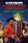 A Colt for the Kid - eBook