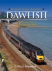 Britain's Scenic Railways: Dawlish : The Railway from Exeter to Newton Abbot - Book
