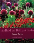 The The Bold and Brilliant Garden - Book