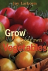Grow Your Own Vegetables - Book