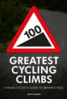 100 Greatest Cycling Climbs - Book