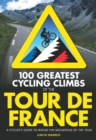 100 Greatest Cycling Climbs of the Tour - Book