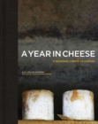 A Year in Cheese - Book