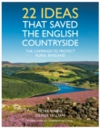 22 Ideas That Saved the English Countryside - Book