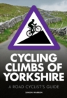 Cycling Climbs of Yorkshire - Book