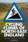 Cycling Climbs of North-East England - Book